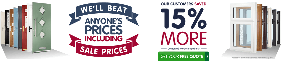 We'll beat anyone's prices including sale prices. Our customers saved 15% more compared to our competitors*. Get your free quote. *Based on a survey of Safestyle customers July 2017.
