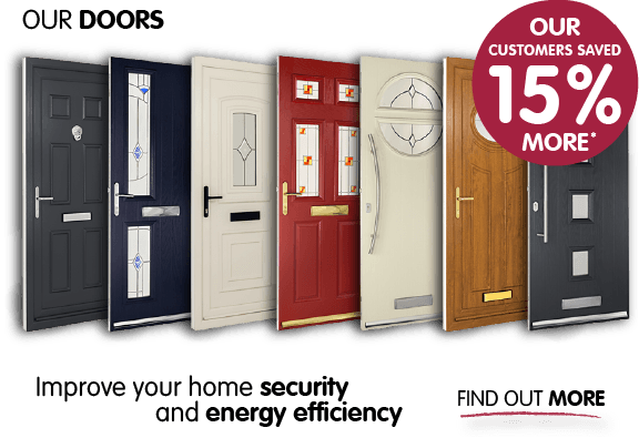 Our doors. Our customers saved 15% more* Improve your home security and energy efficiency. Find out more.