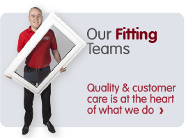 Our Fitting  Teams. Quality & customer care is at the heart  of what we do