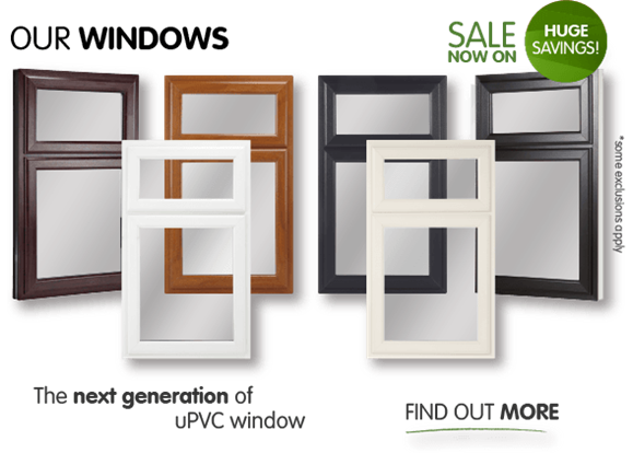Our windows. Sale now on, up to 60% off. The next generation of uPVC window. Find out more. (*some exclusions apply)