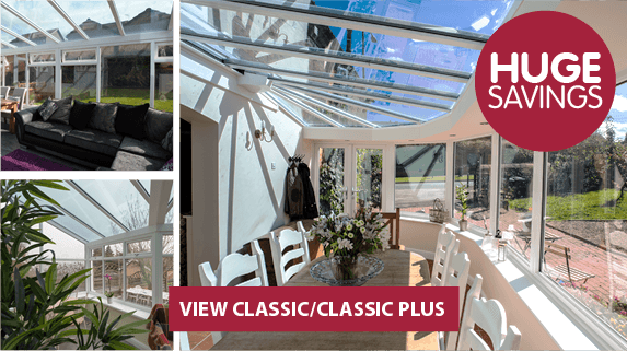 Classic and classic plus conservatory range, find out more
